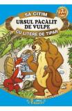 Ursul pacalit de vulpe - Sa citim cu litere de tipar