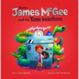 Dr James McGee and the Time Machine - Chris Capstick