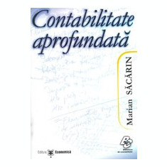 CONTABILITATE APROFUNDATA - MARIAN SACARIN