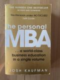 Personal MBA Autor: JOSH KAUFMAN Editura: Portfolio Penguin An: 2012
