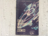 Statii interplanetare gari cosmice societatea raspindirea stiintei si culturii, Alta editura, 1962
