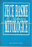 Zece Basme Mitologice - Alexandra Odobescu
