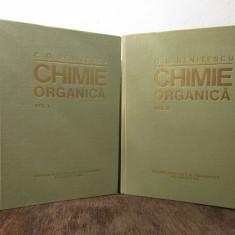 CHIMIE ORGANICA-C.D.NENITESCU , 2 VOLUME, AN 1980