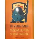 Medicină, nutriție si bună dispoziție, Simona Tivadar