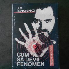 A. V. IGNATENKO - CUM SA DEVII FENOMEN (1994)