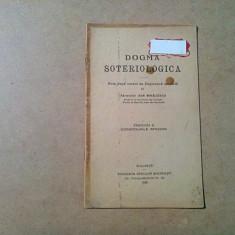 DOGMA SOTERIOLOGICA - (II) Conditiunile Sfintirii - Ioan Mihalcescu -1926, 25p.