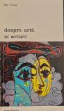 Despre arta si artisti (Biblioteca de arta. nr. 101) - Jean Gimpel