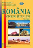 Cumpara ieftin Romania. Podisuri si dealuri - vol. III