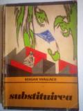 Substituirea, Edgar Wallace