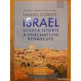 Israel scurta istorie a unei natiuni renascute, Daniel Gordis
