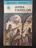 IARBA FIARELOR - Alexandru Predescu