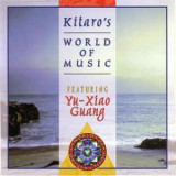 CD Kitaro Featuring Yu-Xiao Guang ‎– Kitaro's World Of Music