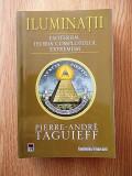 ILUMINATII- ESOTERISM, TEORIA COMPLOTULUI, EXTREMISM - PIERRE ANDRE TAGUIEFF