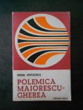 VIRGIL VINTILESCU - POLEMICA MAIORESCU ~ GHEREA