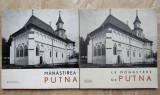 Manastirea Putna 1967. Editii in limba romana si franceza.