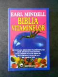 EARL MINDELL - BIBLIA VITAMINELOR