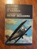 Aviator Octav Oculeanu - Vasile Firoiu (aviatie)/ R5P2F