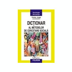 Dictionar al metodelor de cercetare sociala, Polirom
