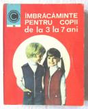 IMBRACAMINTE PENTRU COPII DE LA 3 LA 7 ANI, Georgeta Stoean, 1977