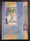 LIMBA SI LITERATURA ROMANA MANUAL PENTRU CLASA A IX-A - Duna