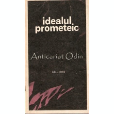 Idealul Prometeic - Gall Erno