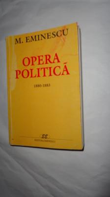 OPERA POLITICA VOLUMUL 1/AN 2000/600PAGINI= EMINESCU foto