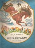 Limir imparat, Ioan Slavici, Ed Ion Creanga 1990, ilustratii Adrian Ionescu