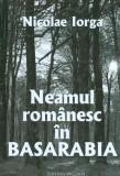 Neamul romanesc in Basarabia | Nicolae Iorga