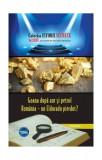 Cumpara ieftin Goana după aur și petrol. România – un Eldorado pierdut?