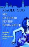 Mic dicționar pentru îndrăgostiți