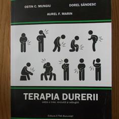 TERAPIA DURERII- MUNGIU, SANDESC, MARIN