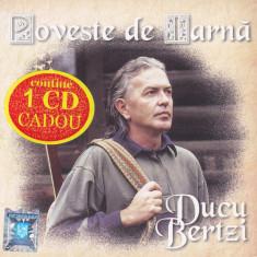 CD Folk:  Ducu Bertzi – Poveste de iarnă ( plus CD bonus: Sufletul meu )