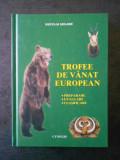 NECULAI SELARU - TROFEE DE VANAT EUROPEAN. PREPARARE, EVALUARE, CLASIFICARE