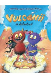 Vulcanii se dezlantuie - Franziska Gehm, Franziska Harvey