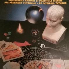 CARTEA COMPLETA A PREZICERILOR - TAROT, RUNE, I CHING, GHICIT, NUMEROLOGIE