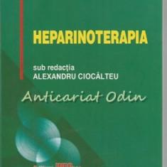 Heparinoterapia - Alexandru Ciocalteu