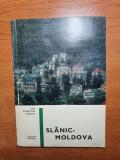 editura meridiane - slanic moldova-mic indreptar turistic-contine si harta-1969