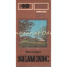 Muntii Semenic. Ghid Turistic - Mihai Grigore - Muntii Nostri Nr.: 49