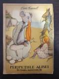 PERIPETIILE ALISEI IN TARA MINUNILOR - Lewis Carroll 1965