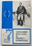 Irina Rădulescu-Valasoglu - Alexandru Ioan Cuza și politica europeană (autograf