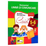 Domeniul Limba si Comunicare Caiet 5-6 Ani   Alice Nichita, Alina Carmen Bozon