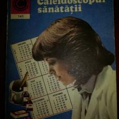 Caleidoscopul sanatatii nr. 141
