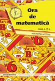 Cumpara ieftin Ora de matematica clasa a VI-a sem. 2