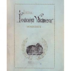"""Monografia liceului """"Ienachita Vacarescu"""" din Targoviste - la 100 ani de existenta"""