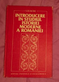 Introducere in studiul istoriei moderne a Romaniei  / G. D. Iscru
