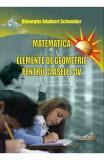 Matematica. Elemente de geometrie - Clasele 1-4 - Gheorghe Adalbert Schneider