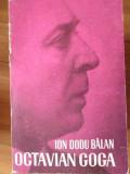Octavian Goga - Ion Dodu Balan ,304259