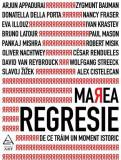 Marea regresie: de ce trăim un moment istoric