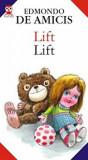 Cumpara ieftin Lift / Lift/Edmondo de Amicis