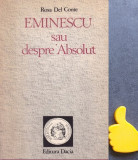 Eminescu sau despre Absolut Rosa Del Conte